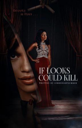 IF LOOKS COULD KILL | horror apply fic by gibbonsofsummer