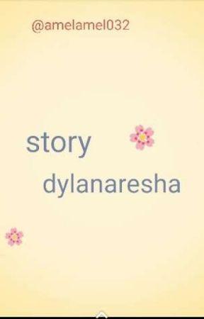 story dylanaresha by AmelAmel032