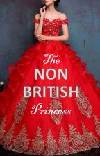 The Non British Princess by readergirl4343