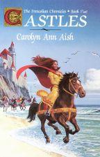 Castles - Book 5 - The Frencolian Chronicles by carolynannaish