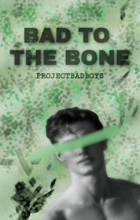 Bad to the Bone by ProjectBadBoys