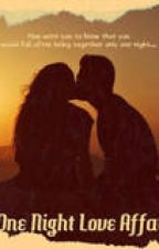 One Night Love Affair by KattyBug89
