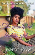 The principled badass girl by Electroliye