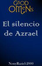 El silencio de Azrael {Good Omens} by NonyRaziel-2000