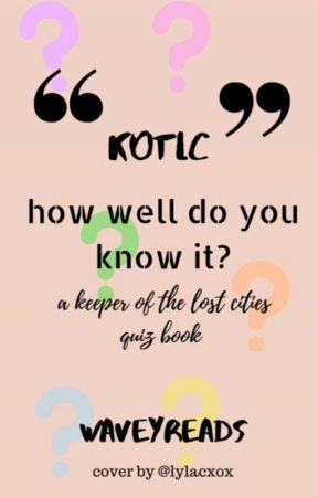 KotLC: How Well Do You Know It? (A KotLC Quiz Book) by WaveyReads