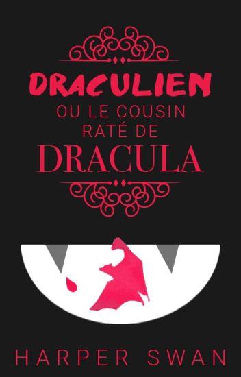 Draculien ou le cousin raté de Dracula