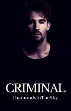 Criminal by DiamondsInTheSky
