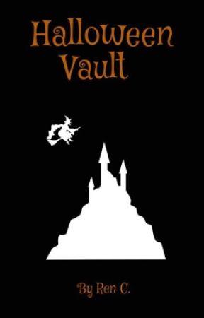 Halloween Vault  by I_Dxnt_Even_Knxw