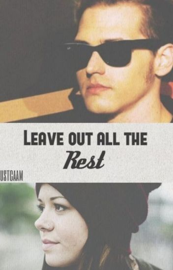 Leave out all the rest. |Mikey Way|