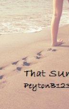 That Summer by PeytonB123