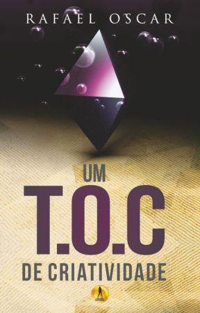 Um T.O.C de Criatividade by Rafastel