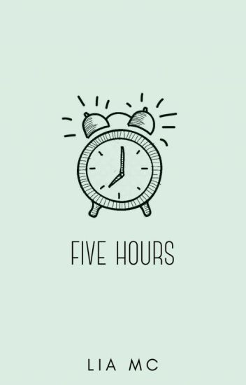 five hours (bxb)