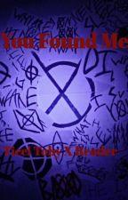 You Found Me//Ticci Toby X Reader by xxsadvibbes6