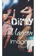 Dirty Magcon Imagines by rayventually