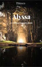 Alyssa et l'ancien royaume perdu by fimoco