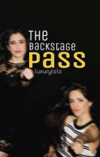 The Backstage Pass (Camren) by luxurylolo