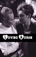 Loving Horan (Niall Horan Fanfiction) by splashingcolors