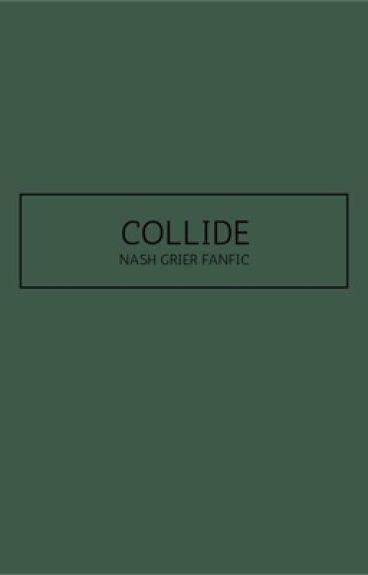 Collide (Nash Grier)