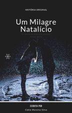 Um Milagre Natalício - Harry Styles by S2CatyS2