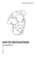 Son of a Enchantress-Descendants OCxOC by youngprincesskid