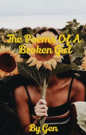 The Poems Of A Broken Girl by happilyxxunhappy