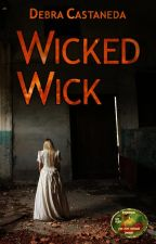 Wicked Wick by DebraCastaneda