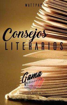 Consejos Literarios by EditorialGama