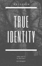 True Identity | Son Dongpyo √ by HazeChim