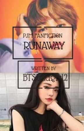 Run Away~PJM FANFIC by BTSbadgirl2