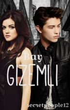 BAY GİZEMLİ by secretpeople12
