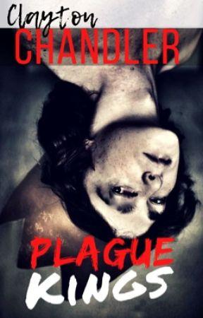 Plague Kings by Dark_Writes