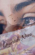 Querido Nico by CarolSequetho