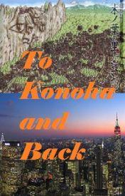 To Konoha and Back by Sango55
