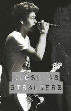 close as strangers ; luke hemmings by LisaMarieLirianoDiaz