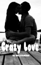 Crazy Love || n.h. and l.p. by xhoranxhoodx