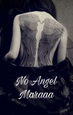 No Angel by _MaraaaaXO