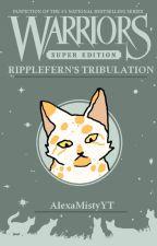 Ripplefern's Tribulation by AlexaMistyYT