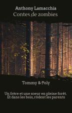 Contes de zombies : Tommy & Poly by AL_Auteur