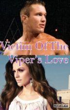 Victim Of The Viper's Love(on hold) by XxlexiortonxX