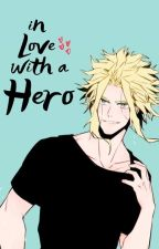In Love with a Hero ; All Might X Reader by ThatObsessedWriter