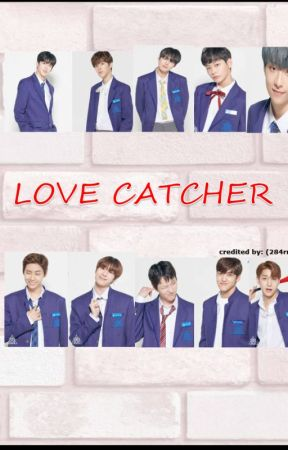 L0VE CATCHER [PDX 101] [COMPLETED] by PoniWarteg