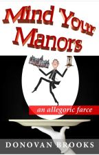 Mind Your Manors by DB_in_ink