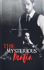 The Mysterious Mafia  by ___uzu___
