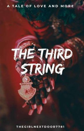 The Third String.  by thegirlnextdoor7781