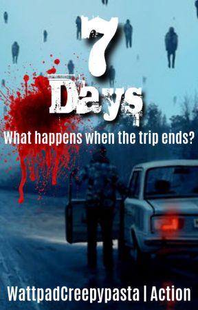 7 Days by WattpadCreepypasta