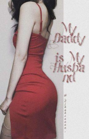 My daddy is My Husband  by _Sjkukseeee_
