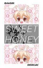 Sweet As Honey | OHSHCXAC by Sloth02