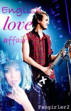 English Love Affair // M.C by FanGirler2