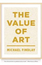 The Value of Art (PDF) by Michael Findlay by najyjaby48083