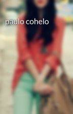 paulo cohelo by isfell